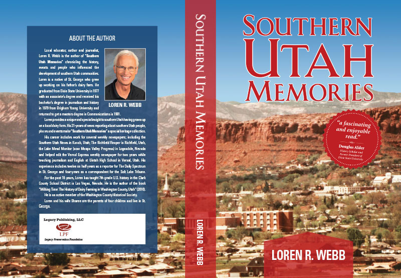 Loren Webb, author of Southern Utah Memories